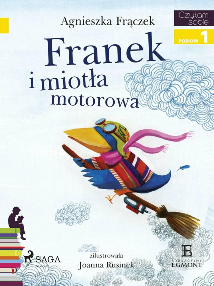 Franek i miotła motorowa af Agnieszka Frączek
