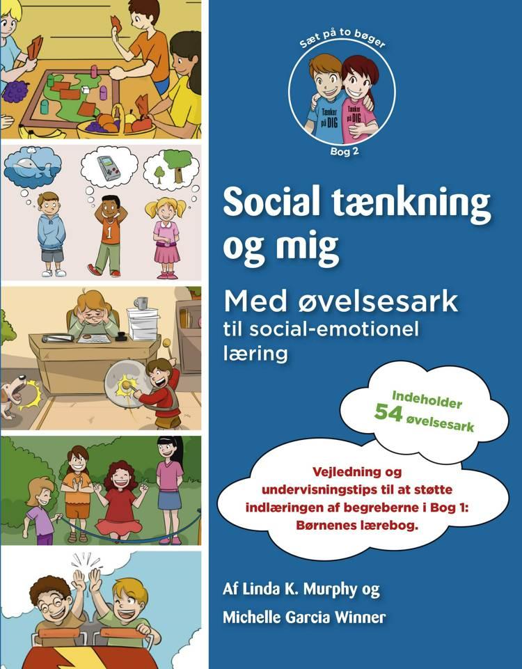 Social tænkning og mig af Michelle Garcia Winner og Linda K. Murphy