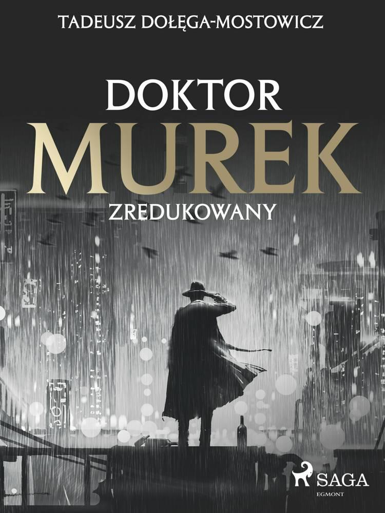 Doktor Murek zredukowany af Tadeusz Dołęga-Mostowicz
