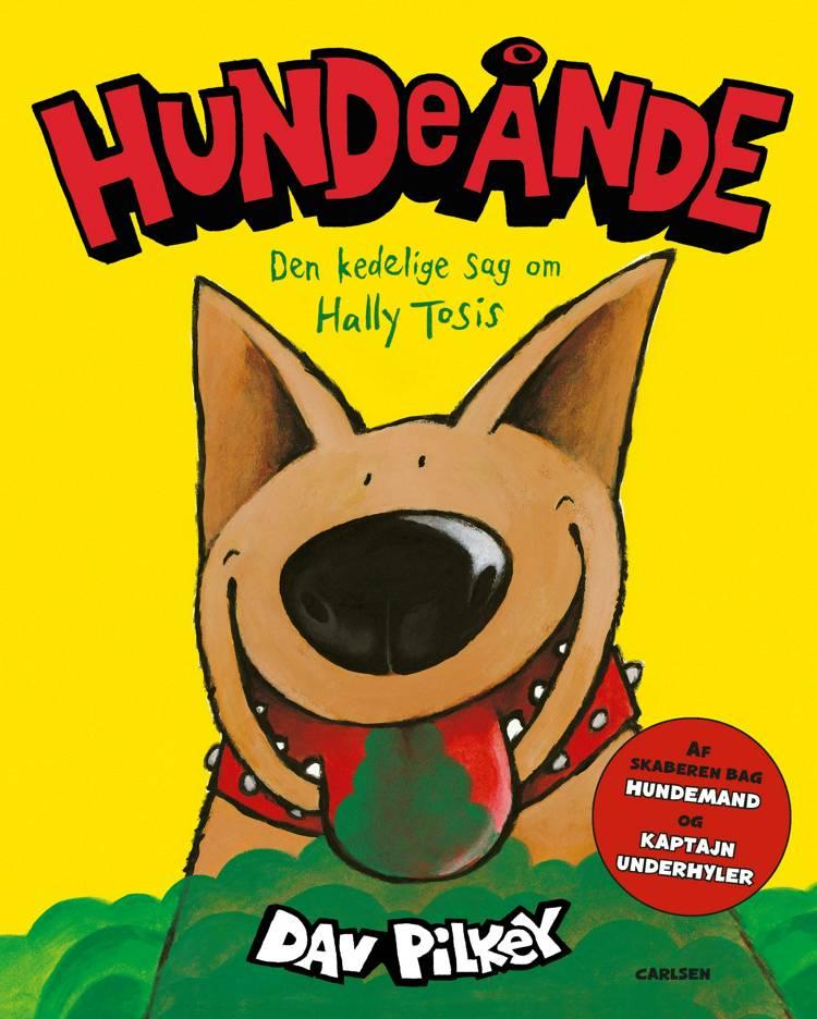 Hundeånde - Den kedelige sag om Hally Tosis af Dav Pilkey