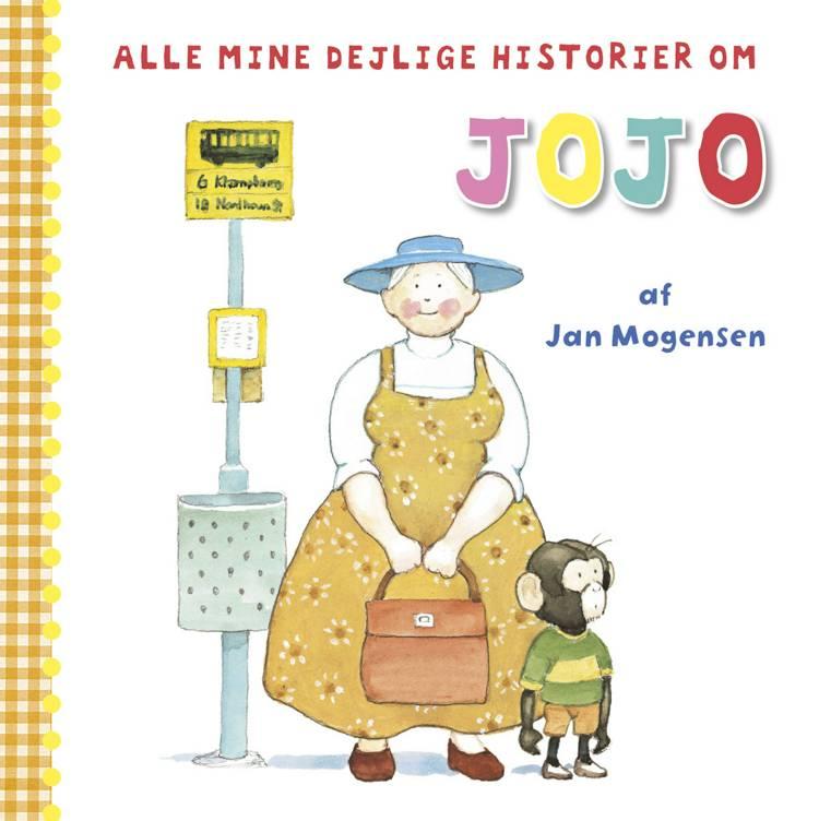 Alle mine dejlige historier om Jojo af Jan Mogensen