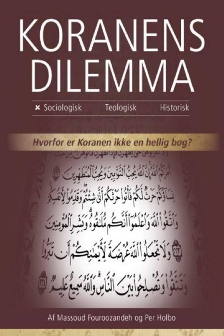 Koranens Dilemma - Sociologisk af Per Holbo og Massoud Fouroozandeh