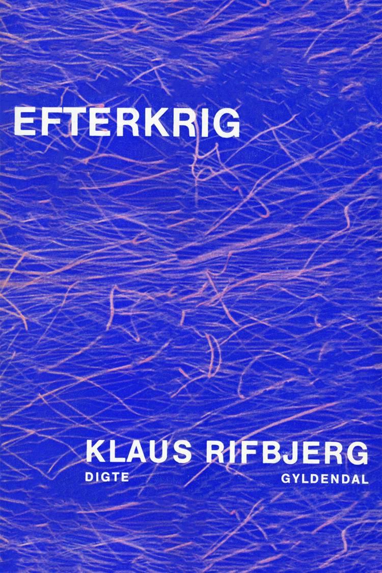 Efterkrig af Klaus Rifbjerg