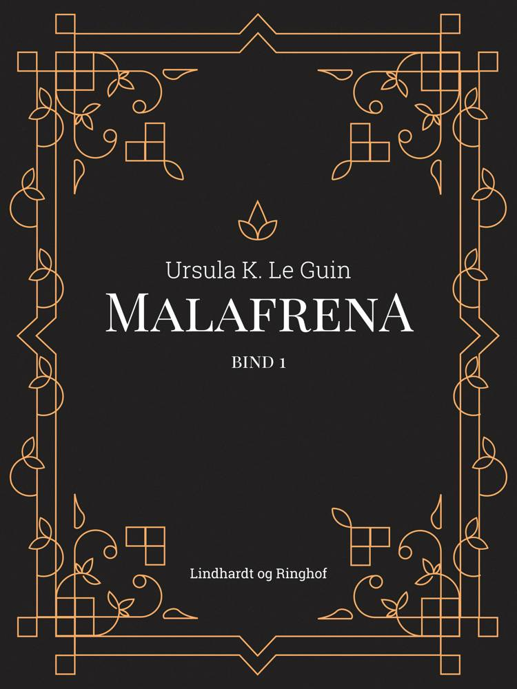 Malafrena bind 1 af Ursula K. Le Guin