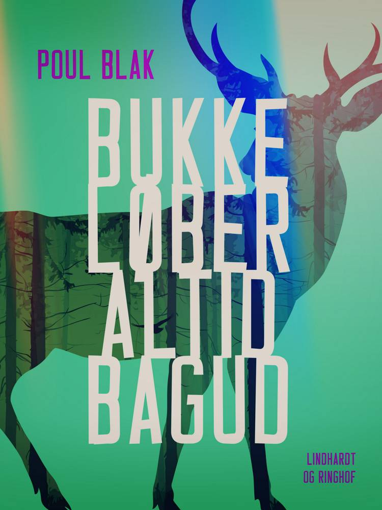 Bukke løber altid bagud af Poul Blak