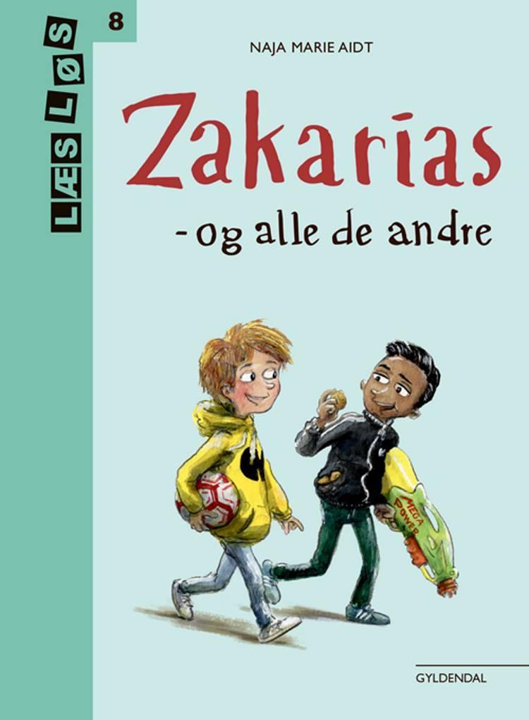 Zakarias - og alle de andre af Naja Marie Aidt