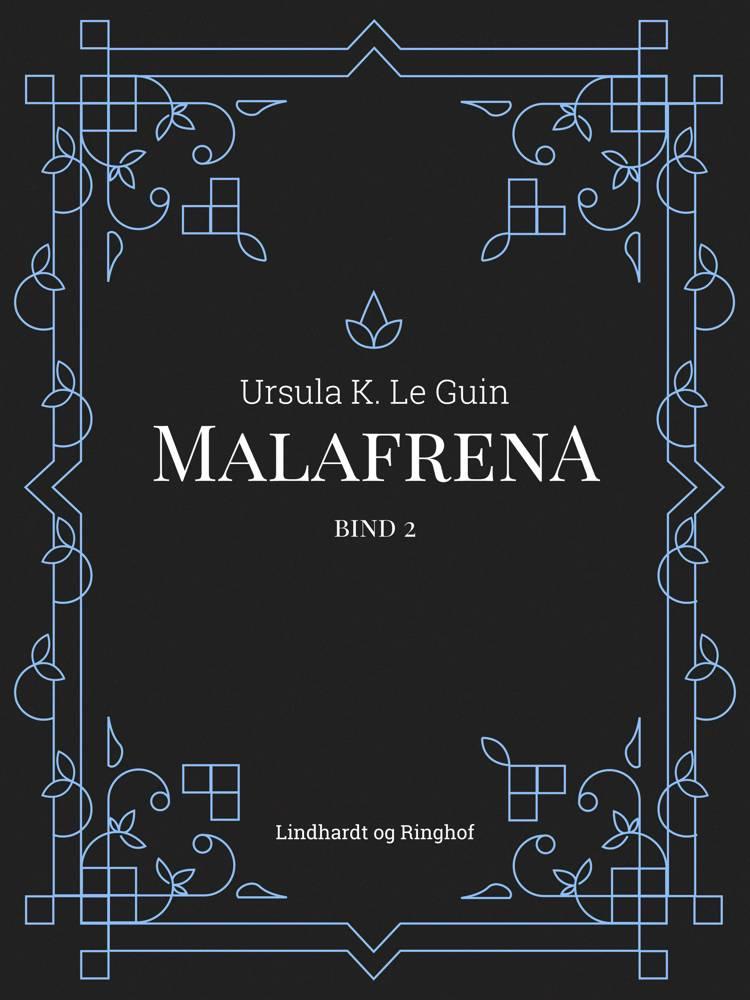 Malafrena af Ursula K. Le Guin
