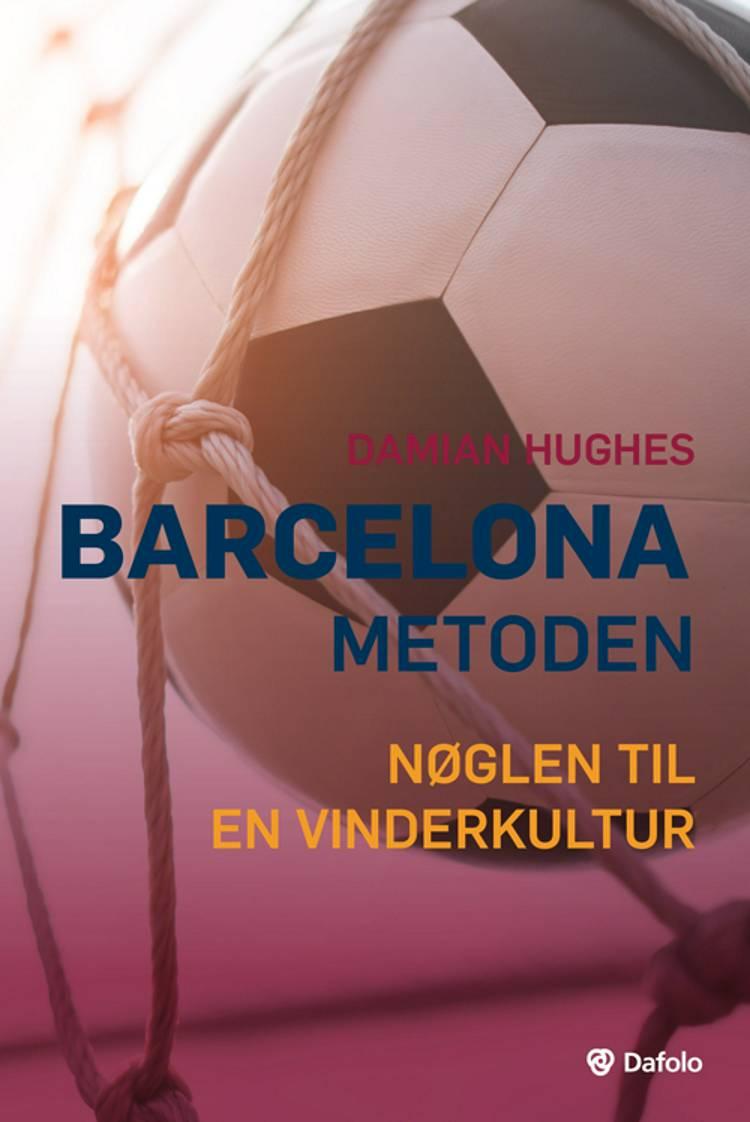 Barcelona-metoden af Damian Hughes