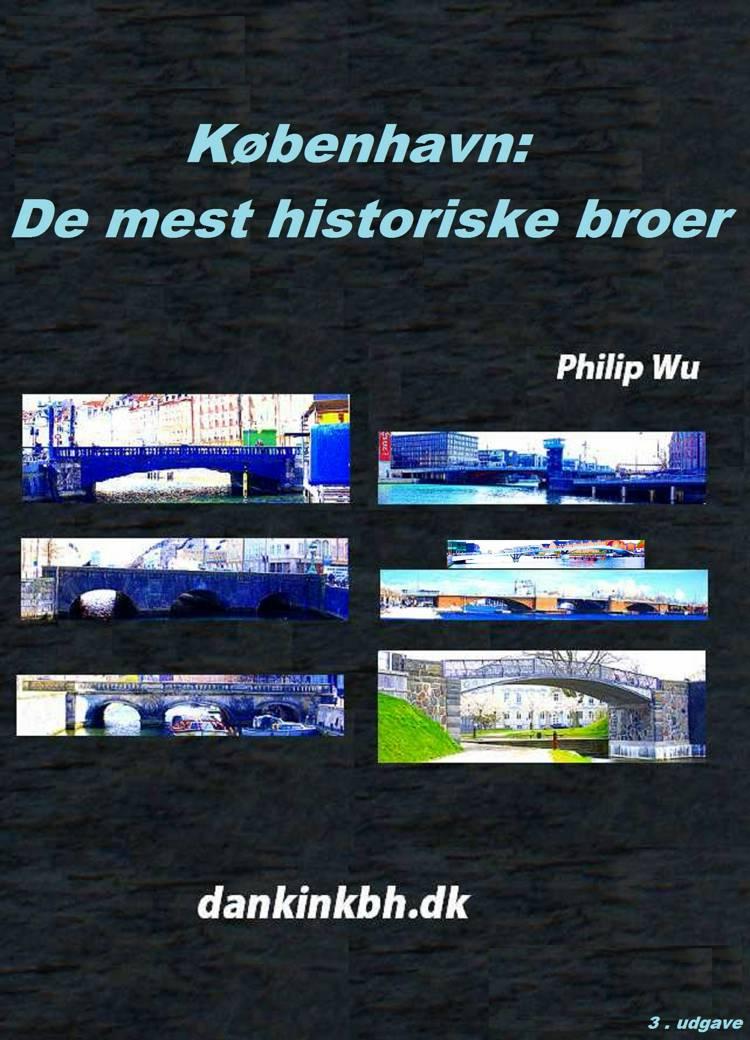 København: De mest historiske broer af Philip Wu