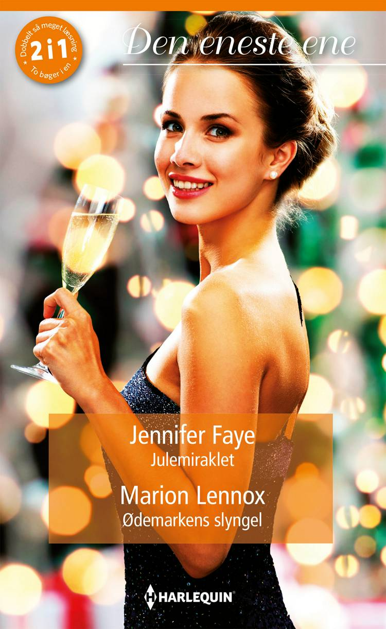 Julemiraklet/Ødemarkens slyngel af Jennifer Faye og Marion Lennox