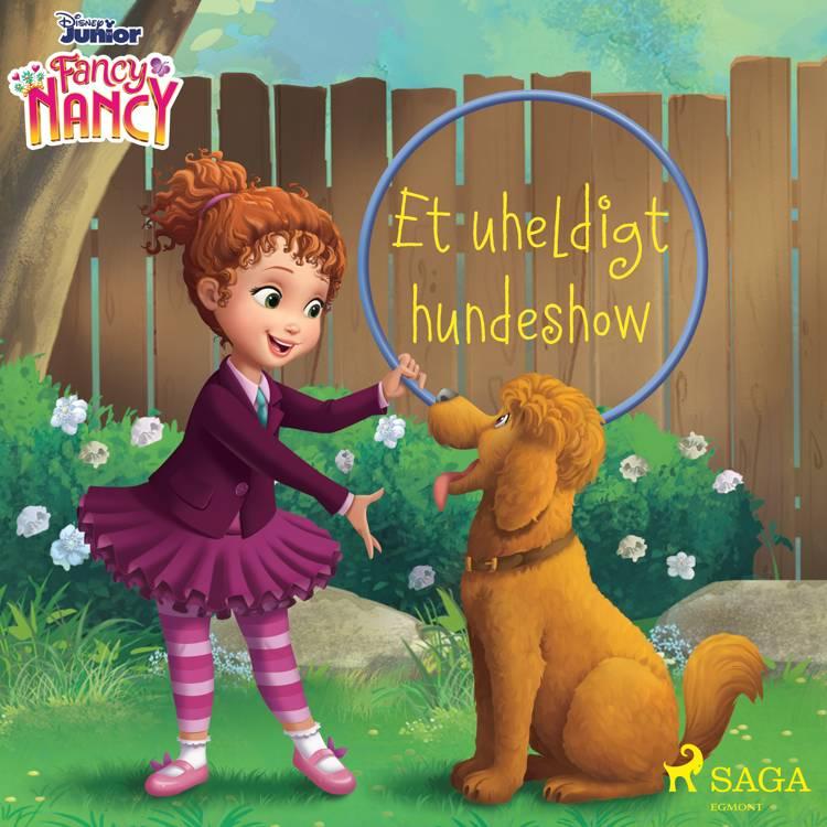 Fancy Nancy - Et uheldigt hundeshow af Disney