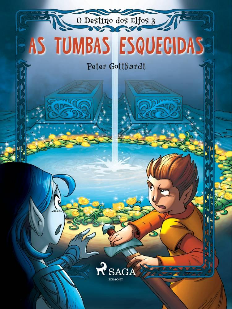 O Destino dos Elfos 3: As Tumbas Esquecidas af Peter Gotthardt