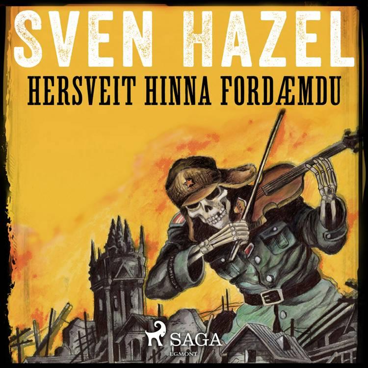 Hersveit hinna fordæmdu af Sven Hazel