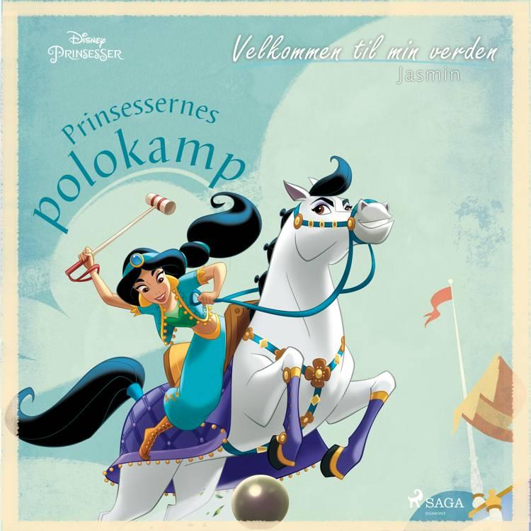 Velkommen til min verden - Jasmin - Prinsessernes polokamp af Disney