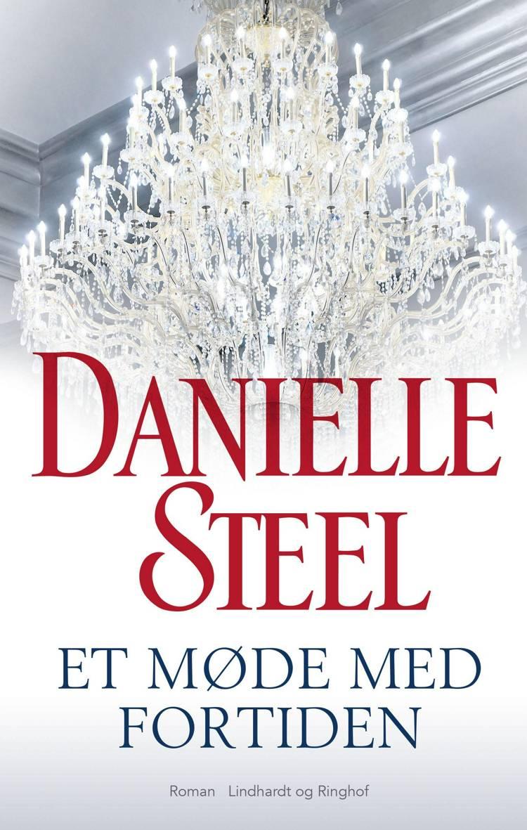 Et møde med fortiden af Danielle Steel