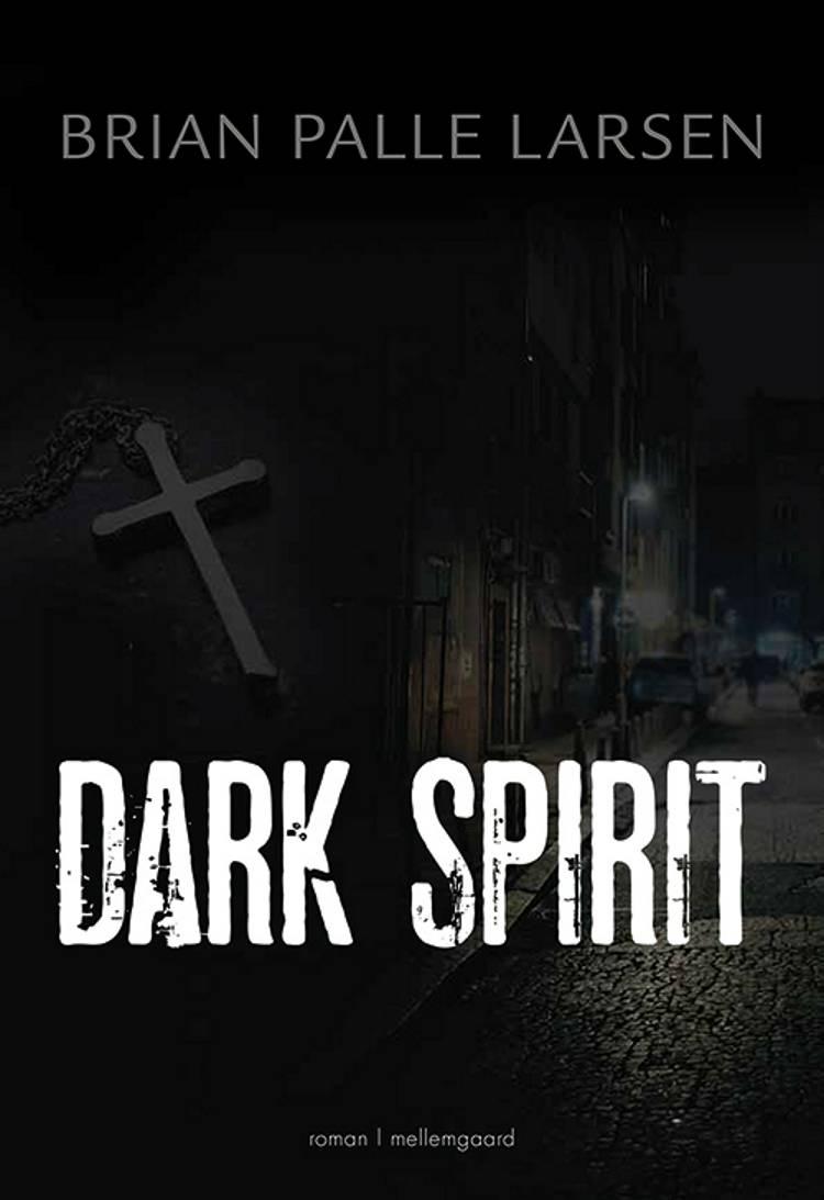 Dark Spirit af Brian Palle Larsen