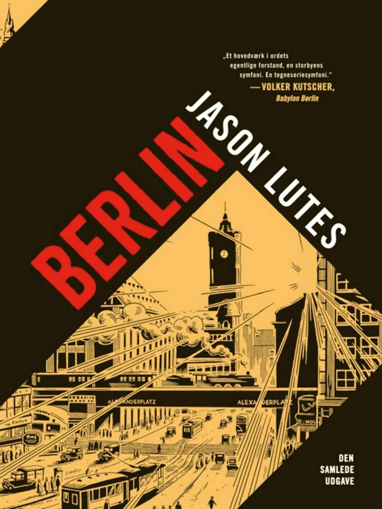 Berlin. Den samlede udgave af Jason Lutes