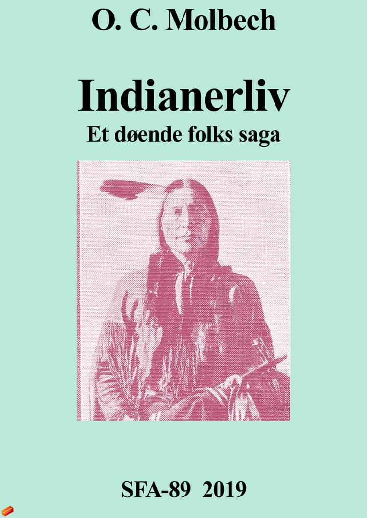 Indianerliv af O. C. Molbech