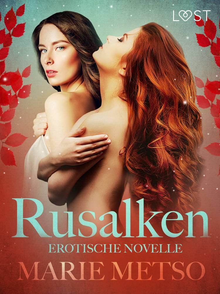 Rusalken - Erotische Novelle af Marie Metso