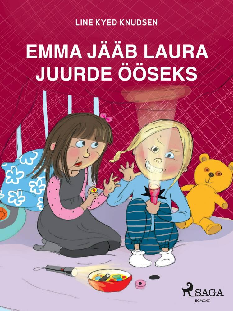Emma jääb Laura juurde ööseks af Line Kyed Knudsen