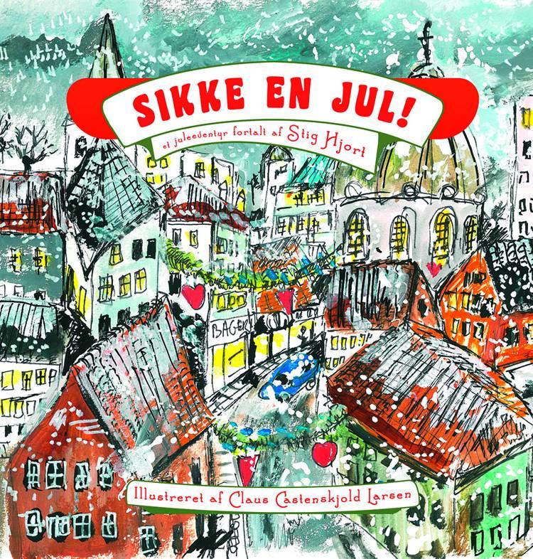 Sikke en jul! af Stig Hjort