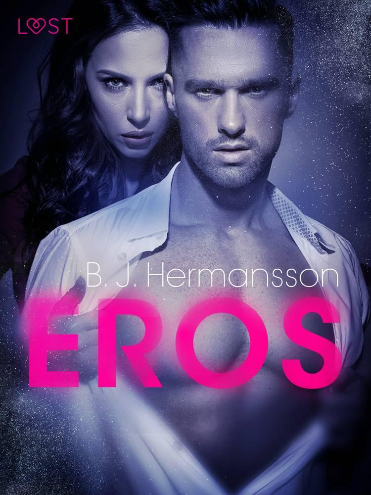 Eros - opowiadanie erotyczne af B. J. Hermansson