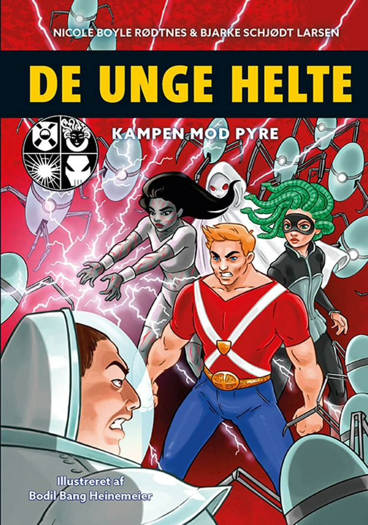 De unge helte 2: Kampen mod PYRE af Nicole Boyle Rødtnes, Bjarke Schjødt Larsen og BJarke Schjødt Larsen