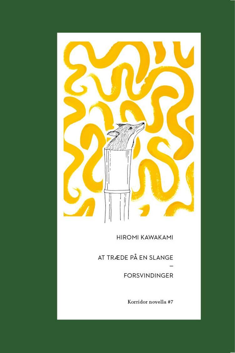 At træde på en slange af Hiromi Kawakami