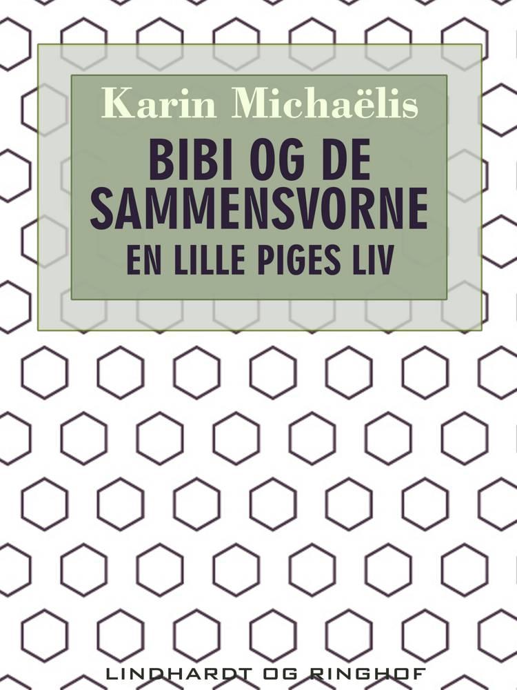 Bibi og de sammensvorne af Karin Michaëlis