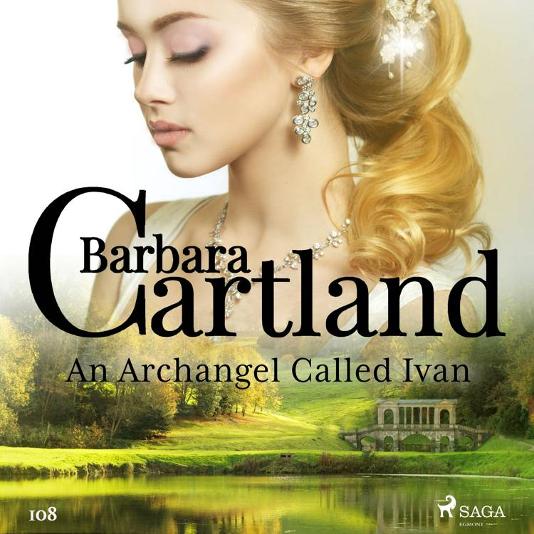 An Archangel Called Ivan (Barbara Cartland's Pink Collection 108) af Barbara Cartland