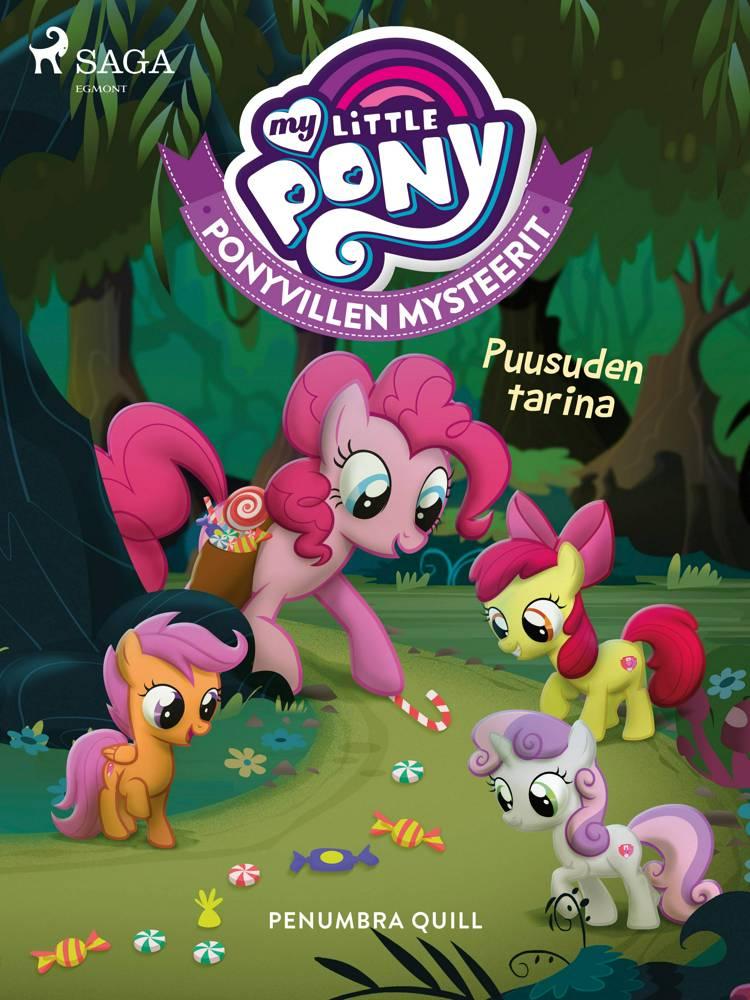 My Little Pony - Ponyvillen Mysteerit - Puusuden tarina af Penumbra Quill