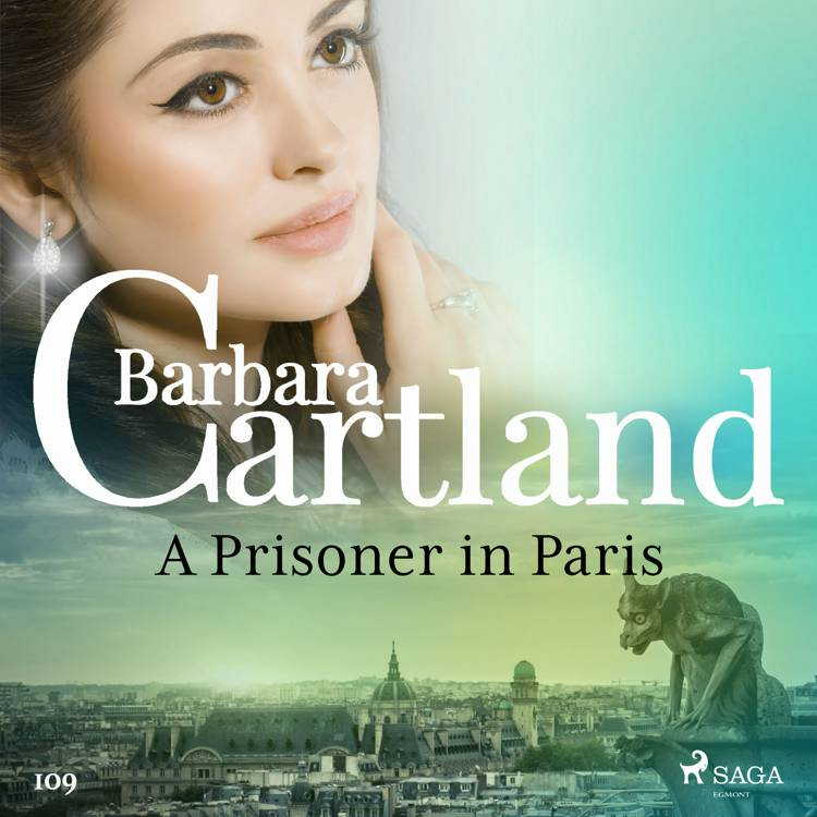 A Prisoner in Paris (Barbara Cartland's Pink Collection 109) af Barbara Cartland