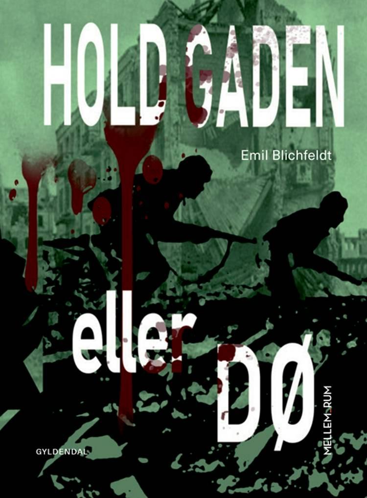 Mellem_rum. Hold gaden eller dø af Emil Blichfeldt