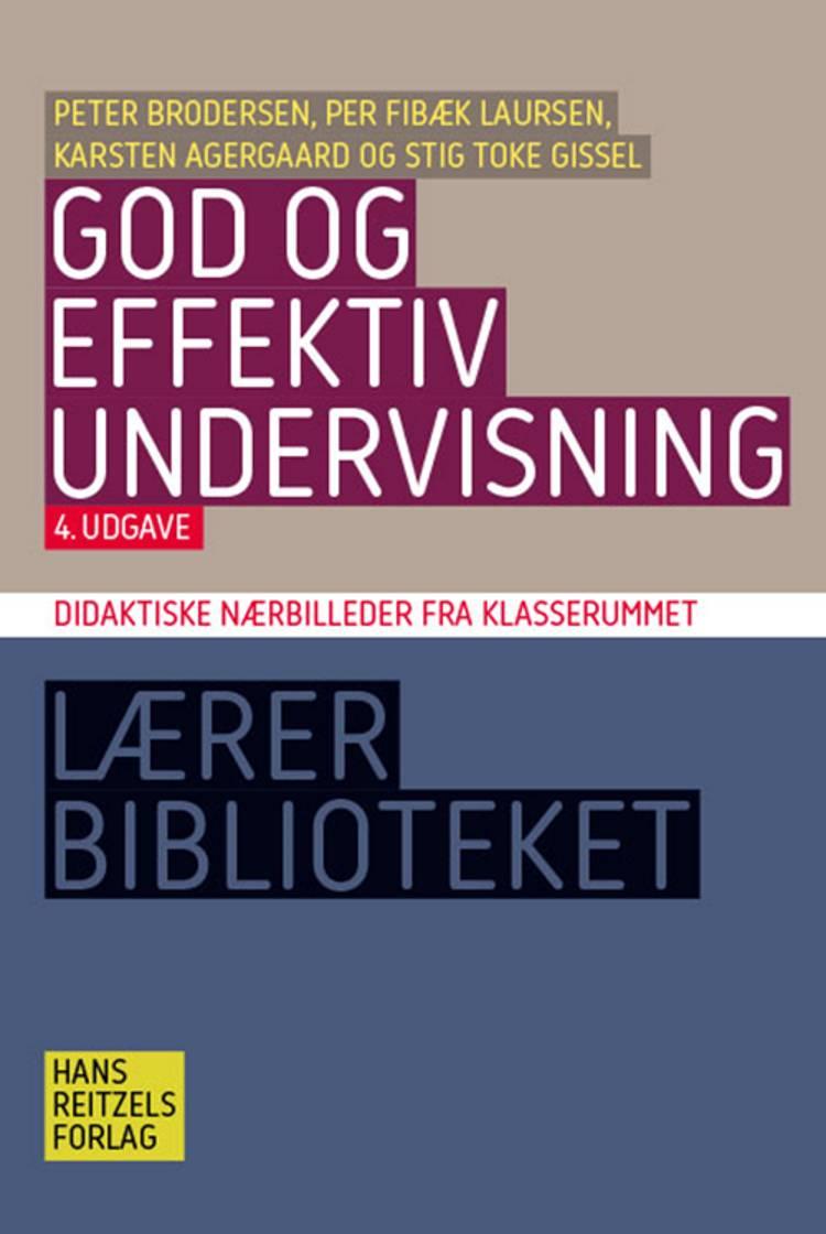 God og effektiv undervisning af Per Fibæk Laursen, Peter Brodersen og Stig Toke Gissel m.fl.