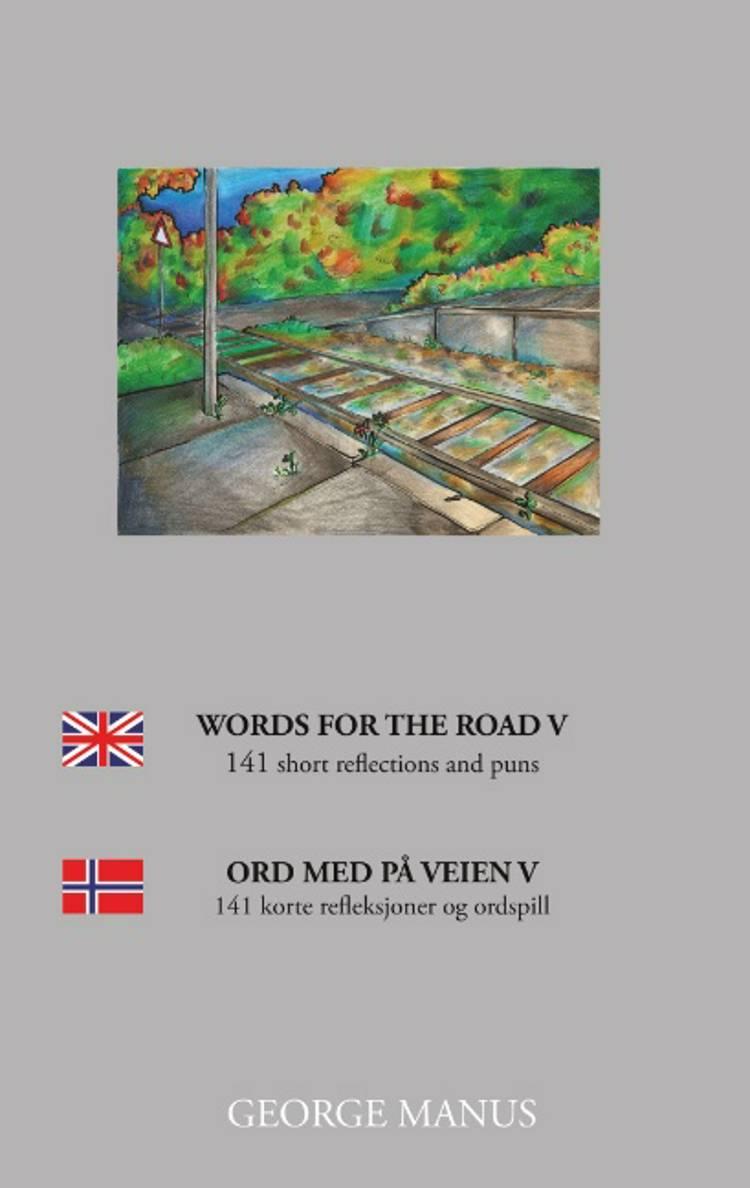 Words for the Road V af George Manus