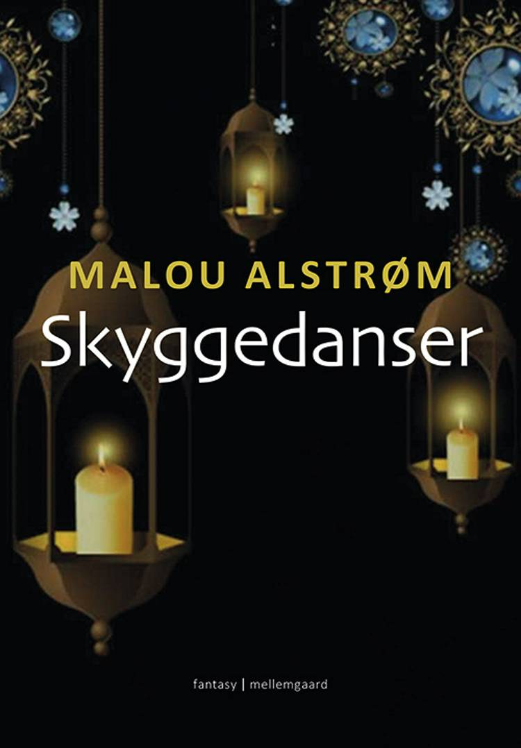 Skyggedanser af Malou Alstrøm
