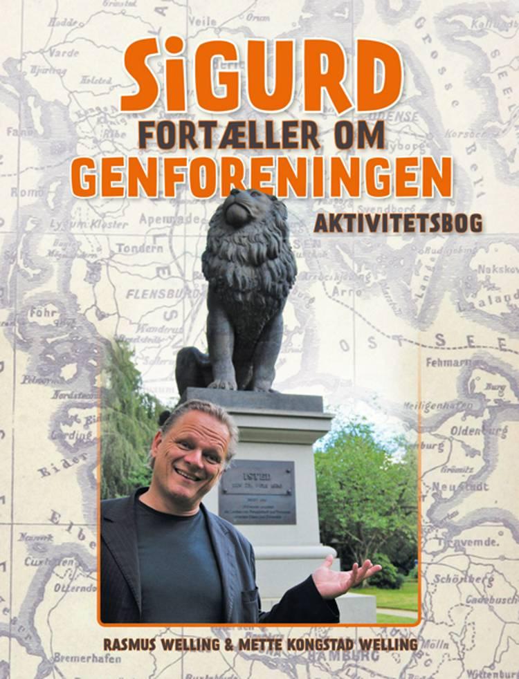 Sigurd fortæller om Genforeningen af Mette Welling og Rasmus Welling