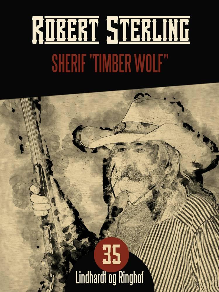 Sherif ''Timber Wolf'' af Robert Sterling