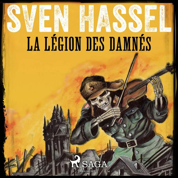 La Légion des damnés af Sven Hassel