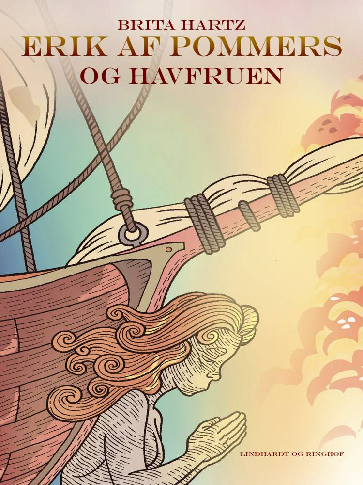 Erik af Pommern - og havfruen af Brita Hartz