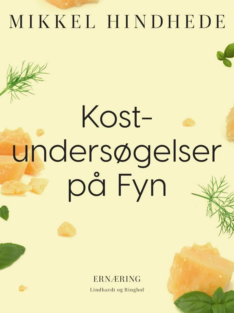 Kostundersøgelser på Fyn af Mikkel Hindhede