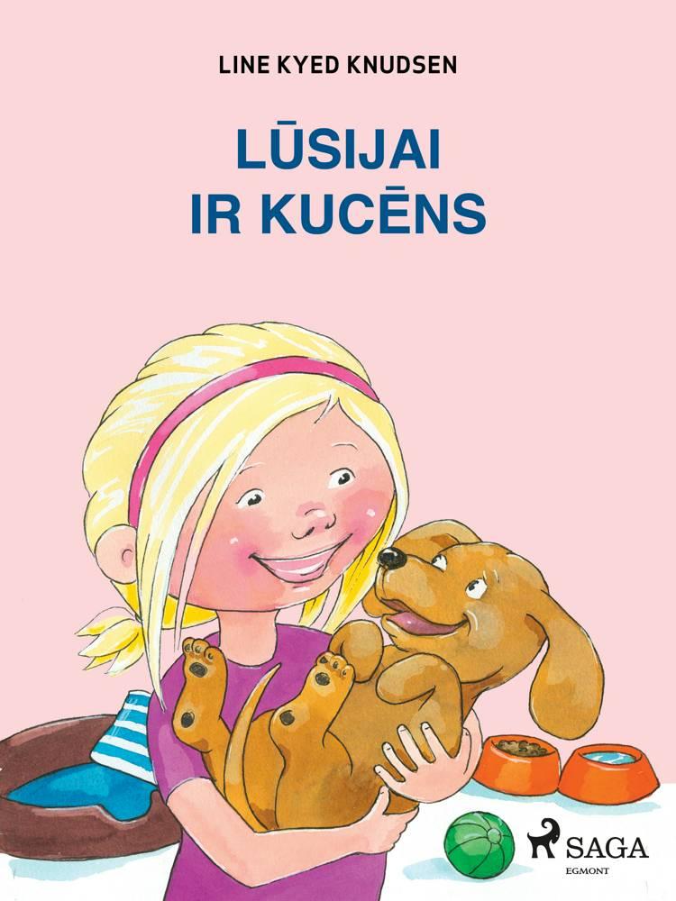 Lūsijai ir kucēns af Line Kyed Knudsen