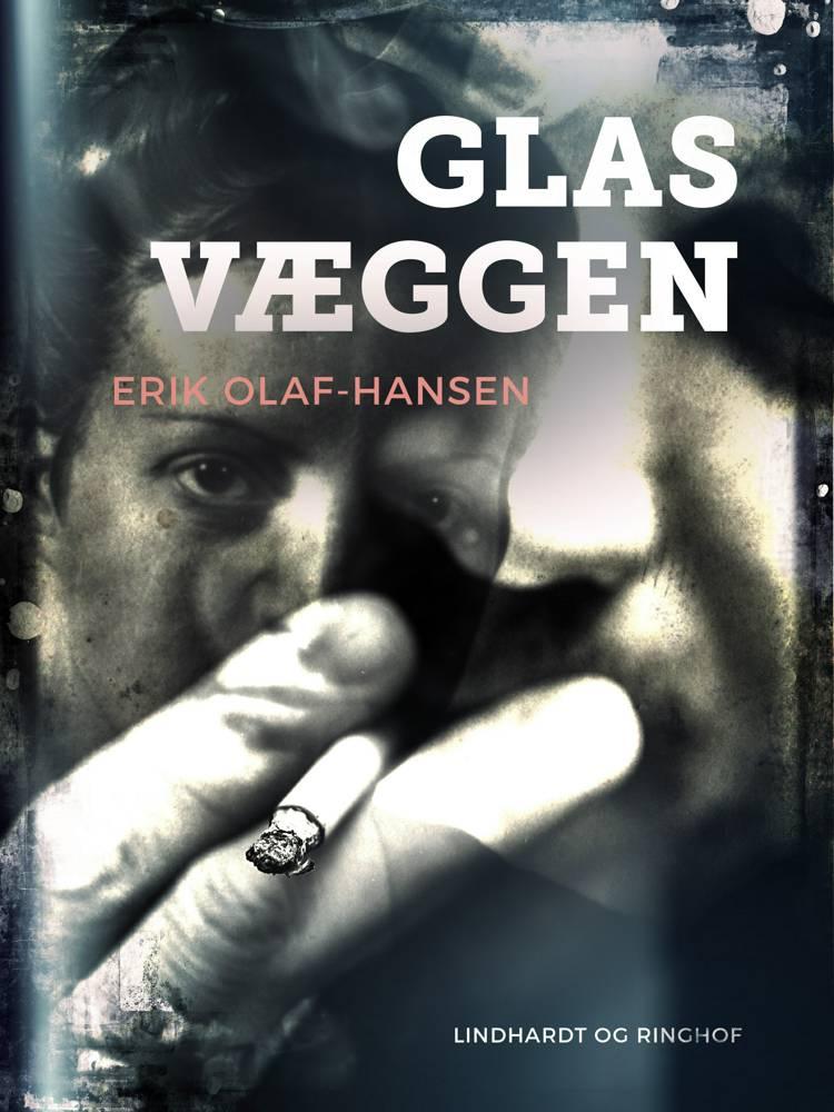Glasvæggen af Erik Olaf Hansen