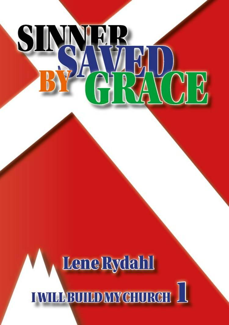 SINNER SAVED BY GRACE af Lene Rydahl