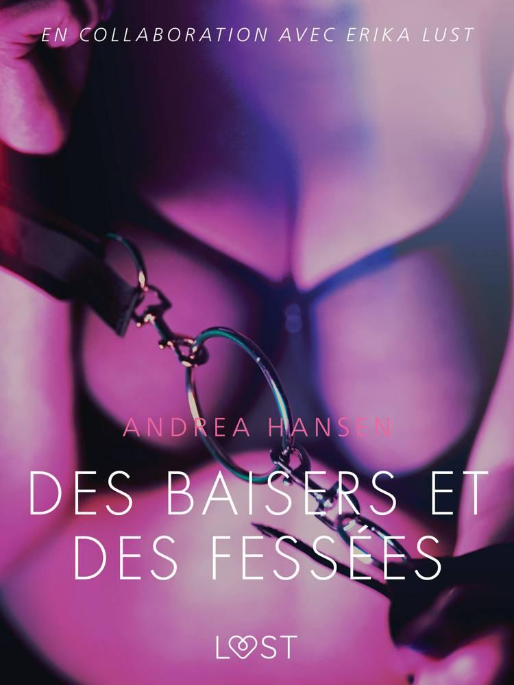 Des baisers et des fessées - Une nouvelle érotique af Andrea Hansen