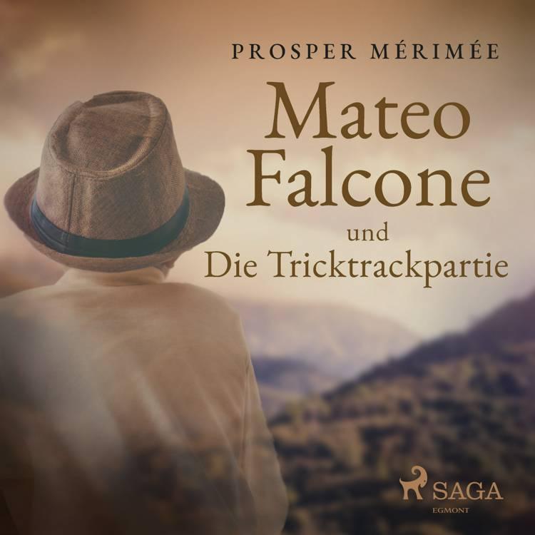 Mateo Falcone und Die Tricktrackpartie af Prosper Mérimée