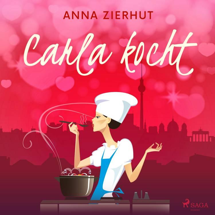 Carla kocht af Anna Zierhut