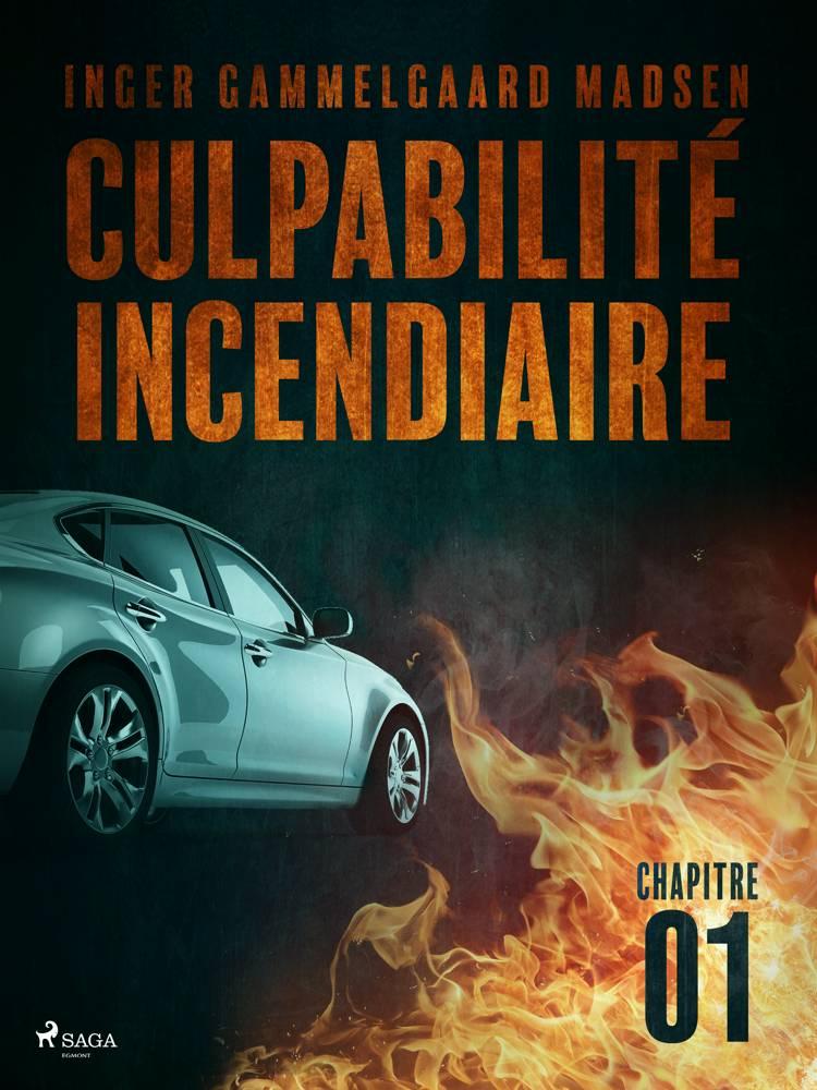 Culpabilité incendiaire - Chapitre 1 af Inger Gammelgaard Madsen