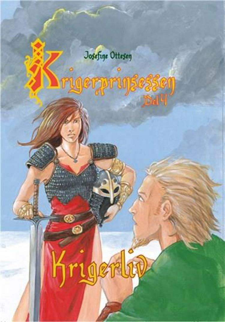 Krigerliv af Josefine Ottesen
