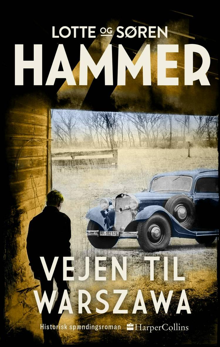 Vejen til Warszawa af Søren Hammer og Lotte Hammer
